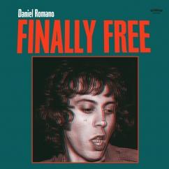 Daniel Romano: Finally Free