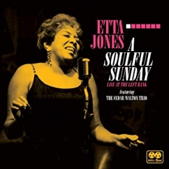 Etta Jones featuring The Cedar Walton Trio: A Soulful Sunday, Live at the Left Bank