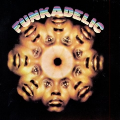 Discography: Parliament-Funkadelic: Funkadelic