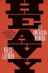 Heavy: by Kiese Laymon