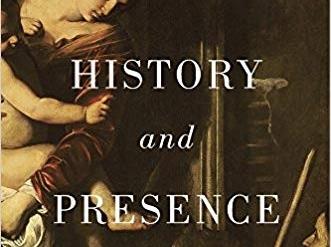 History and Presence: by Robert Orsi