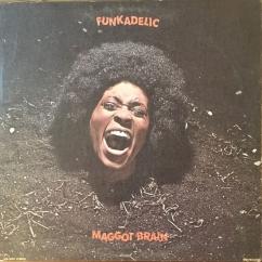 Discography: Parliament-Funkadelic: Maggot Brain