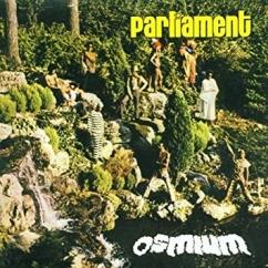 Discography: Parliament-Funkadelic: Osmium