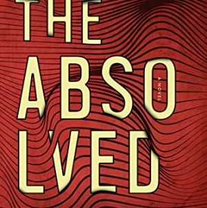 The Absolved: by Matthew Binder