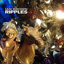 Ian Brown: Ripples