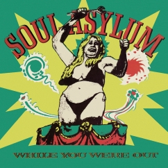 Soul Asylum: While You Were Out/Clam Dip and Other Delights