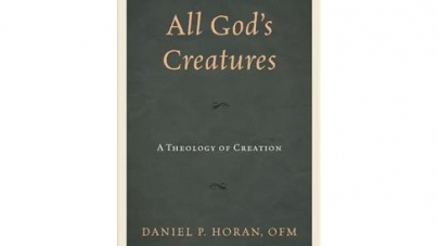 All God's Creatures: by Daniel Horan