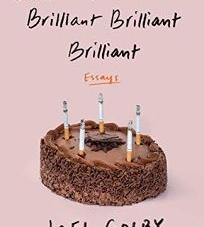 Brilliant, Brilliant, Brilliant, Brilliant, Brilliant: by Joel Golby