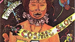 Discography: Parliament-Funkadelic: Cosmic Slop