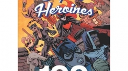 DC Comics Super Heroines: 100 Greatest Moments: by Robert Greenberger