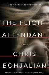 The Flight Attendant: by Chris Bohjalian