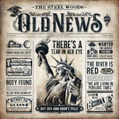 The Steel Woods: Old News