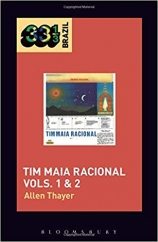 Tim Maia's Tim Maia Racional Vols. 1 & 2 (33 1/3 Brazil): By Allen Thayer