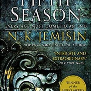 The Fifth Season: By  N. K. Jemisin
