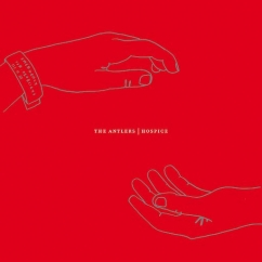 The Antlers: Hospice (10th Anniversary Reissue)