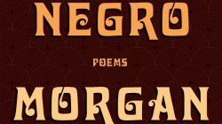 Magical Negro: by Morgan Parker