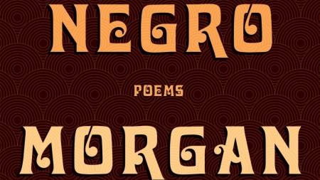 Magical Negro: by Morgan Parker