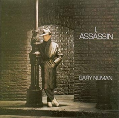 Gary Numan: I, Assassin (Reissue)