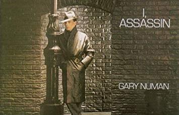 Gary Numan: I, Assassin (Reissue)