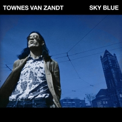 Townes Van Zandt: Sky Blue