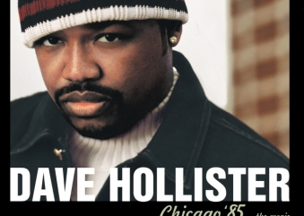 Rediscover: Dave Hollister: Chicago '85…The Movie