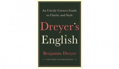Dreyer's English: by Benjamin Dreyer