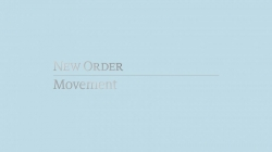 New Order: Movement (Definitive Edition)