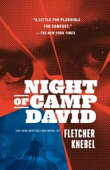 Night of Camp David: by Fletcher Knebel