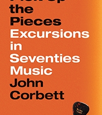 Pick Up the Pieces: by John Corbett