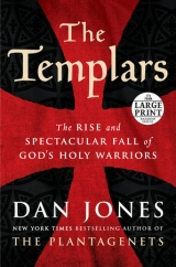The Templars: by Dan Jones
