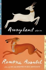 Awayland: by Ramona Ausubel
