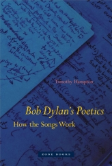 Bob Dylan's Poetics: by Timothy Hampton