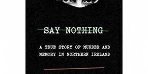 Say Nothing: by Patrick Radden Keefe