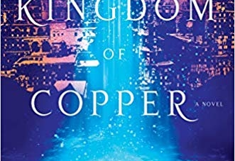 The Kingdom of Copper: by  S. A. Chakraborty