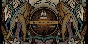 Hot Water Music: Shake Up the Shadows EP