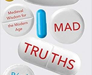 Curing Mad Truths: by Rémi Brague