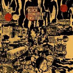 Damon Locks/Black Monument Ensemble: Where Future Unfolds