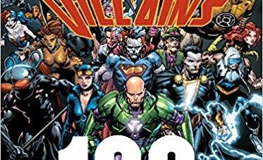 DC Comics Super-Villains: 100 Greatest Moments: by Robert Greenberger