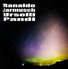 Lee Ranaldo/Jim Jarmusch/Marc Urselli/Balázs Pándi: Lee Ranaldo/Jim Jarmusch/Marc Urselli/Balázs Pándi