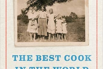 The Best Cook in the World: by Rick Bragg