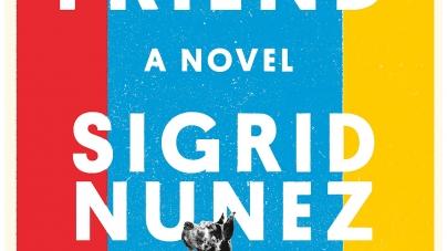 The Friend: by Sigrid Nunez