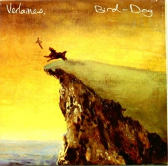 Rediscover: The Verlaines: Bird Dog