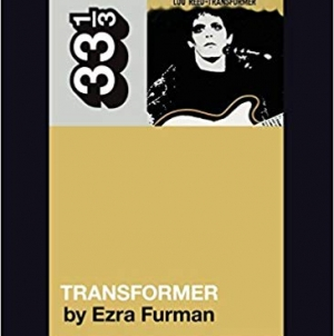 33 1/3: Transformer: By Ezra Furman