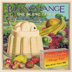 Blancmange: The Blanc Tapes