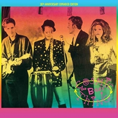 The B-52's: Cosmic Thing: 30th Anniversary Expanded Edition