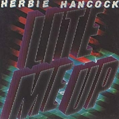 Bargain Bin Babylon: Herbie Hancock: Lite Me Up