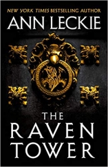 The Raven Tower: by Ann Leckie