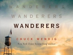 Wanderers: by Chuck Wendig