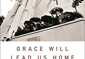 Grace Will Lead Us Home: by Jennifer Berry Hawes