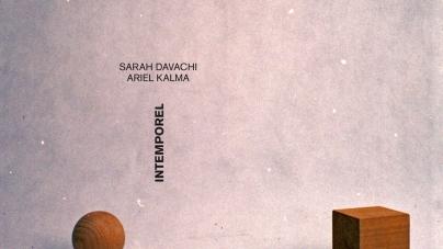 Sarah Davachi/Ariel Kalma: Intemporel